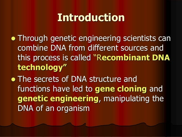 Write an essay on how you will use the tools of genetic engineering in biotechnology?