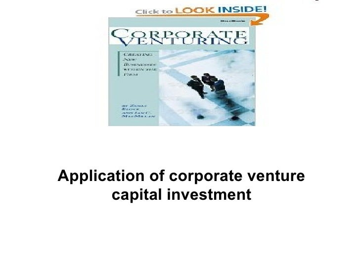 Application of corporate venture capital investment