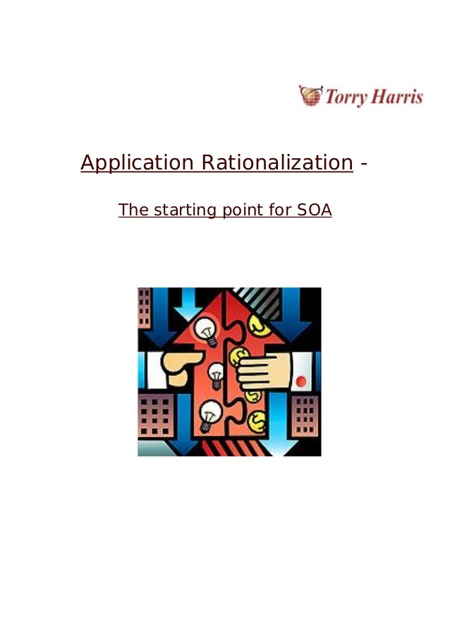 Application Rationalization - The starting point for SOA
