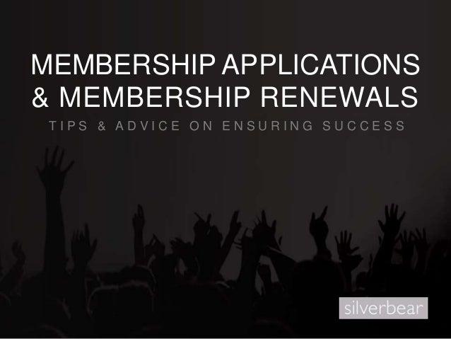 Membership Application & Renewal Management Tips