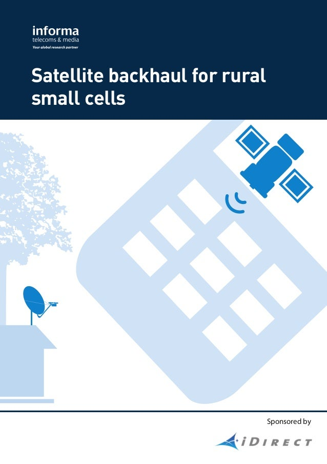 Application brief informa small cells backhaul over satellite