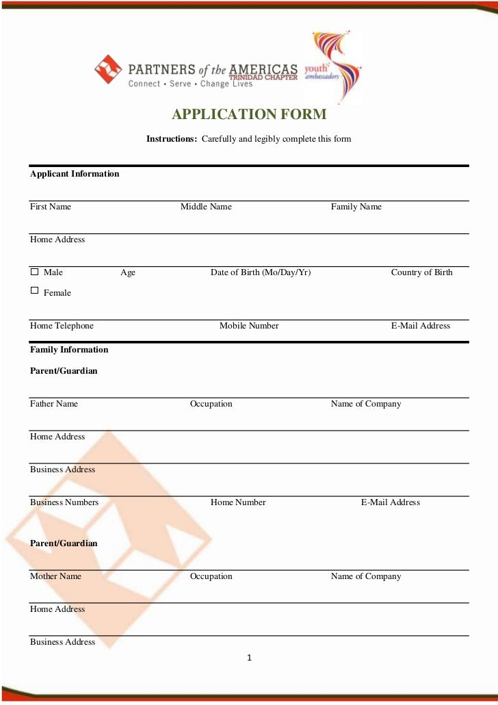 APPLICATION FORM                              Instructions: Carefully and legibly complete this formApplicant InformationF...