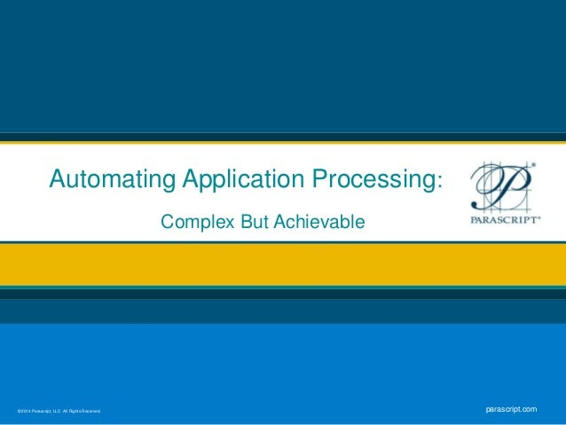 Advanced Capture for Application Processing