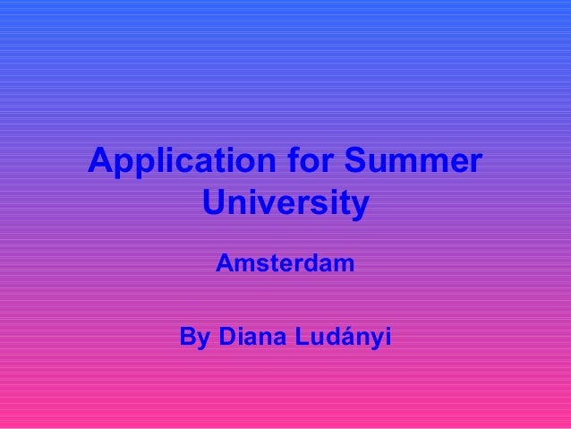 Application for summer university amsterdam