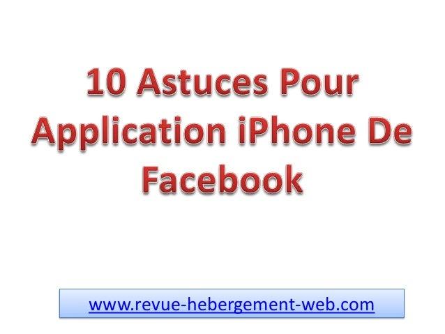 Comment Utiliser L'application iPhone De Facebook