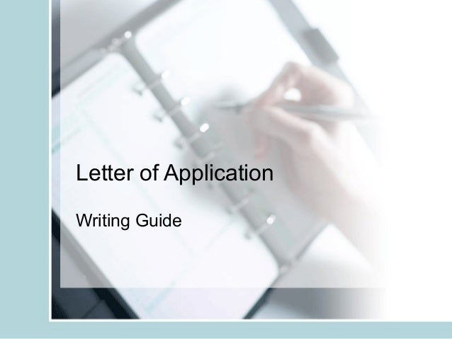 Letter of ApplicationWriting Guide
