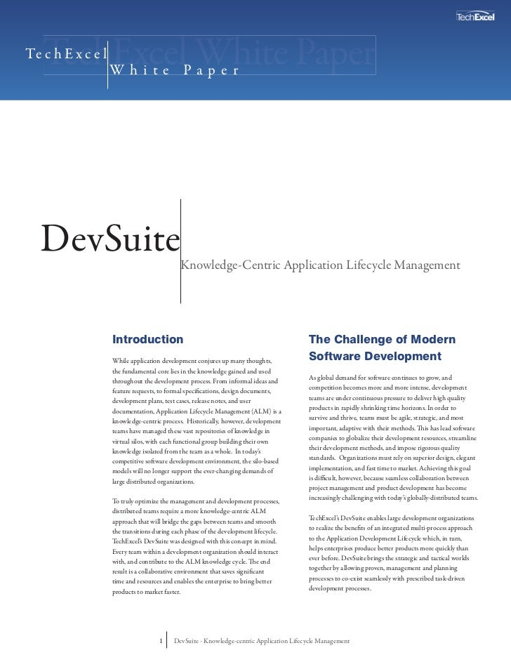 Te c h E x c e l                   White Paper  DevSuite                                  Knowledge-Centric Application Li...