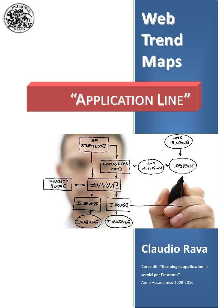 """-577215-596265WebTrendMapsClaudio RavaCorso di:  """"Tecnologie, applicazioni e servizi per l'internet""""Anno Accademico 2009-2..."""