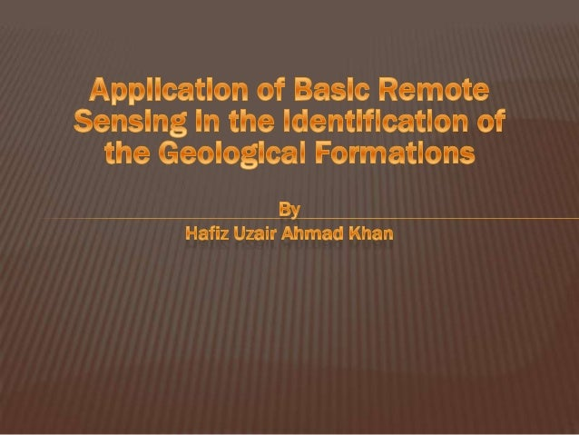 Application of Basic Remote Sensing in Geology