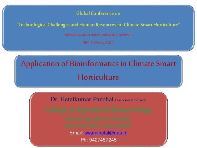 """Global Conference on """"Technological Challengesand Human Resources for Climate Smart Horticulture"""" NAVSARI AGRICULTURAL UNI..."""
