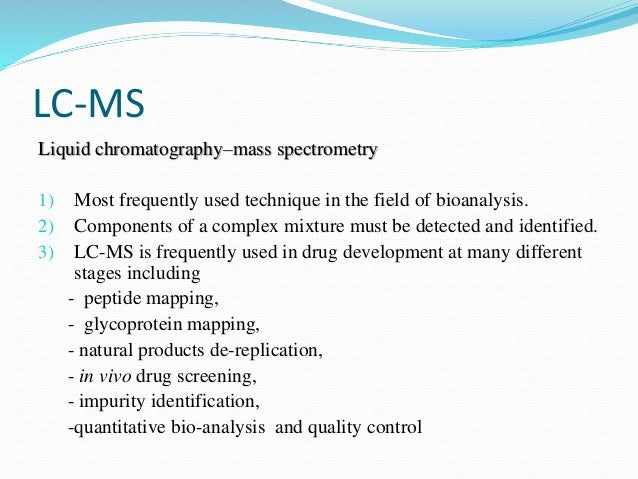 modernization in high throughput bioanalysis by lc ms ms Good practices for successful high-throughput lc-ms bioanalysis authors joe di bussolo, barbara kennedy and ed goucher thermo˜ sher fisher scienti˜ c.