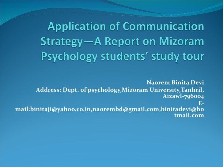 Naorem Binita Devi       Address: Dept. of psychology,Mizoram University,Tanhril,                                         ...