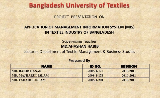 Application of mis in textile industry