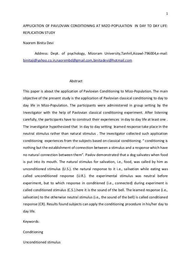 1APPLICATION OF PAVLOVIAN CONDITIONING AT MIZO-POPULATION IN DAY TO DAY LIFE:REPLICATION STUDYNaorem Binita Devi        Ad...