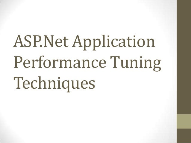 Application Performance Tuning Techniques