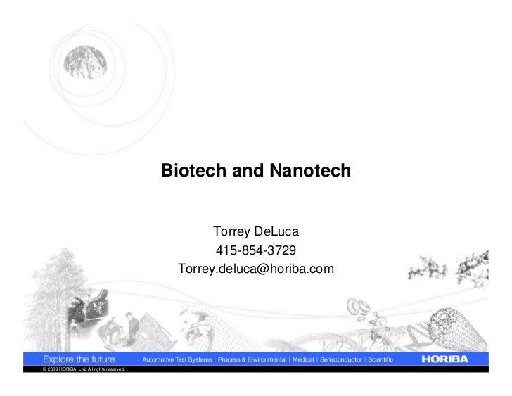 Biotech and Nanotech                                                  Torrey DeLuca                                       ...
