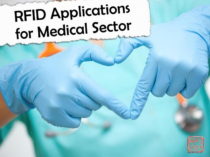 RFID Applications for Healthcare