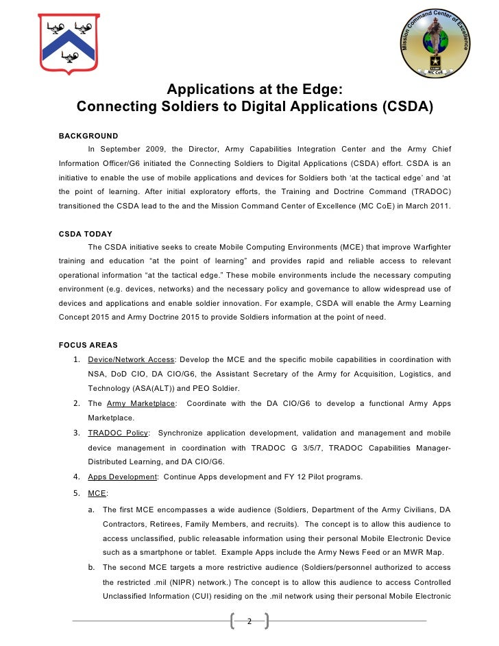 Applications at the Edge:     Connecting Soldiers to Digital Applications (CSDA)BACKGROUND        In September 2009, the D...