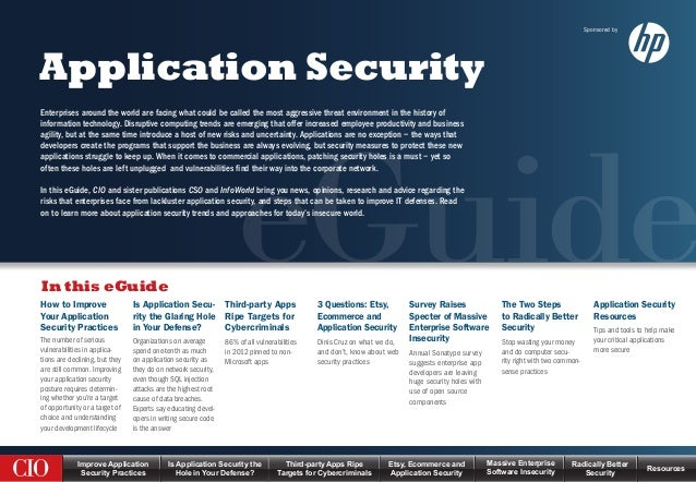 eGuideIn this eGuideApplication SecurityImprove ApplicationSecurity PracticesThird-party Apps RipeTargets for Cybercrimina...