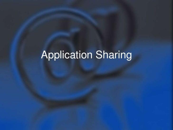 Application Sharing