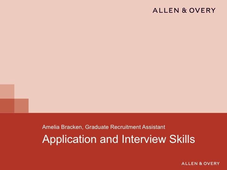 Application and Interview Skills Amelia Bracken, Graduate Recruitment Assistant
