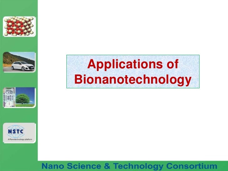 Applications of Bionanotechnology<br />