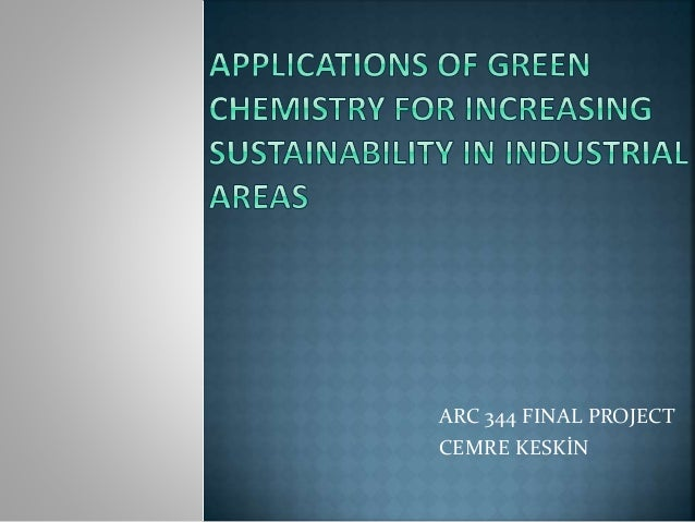 Applications of green chemistry