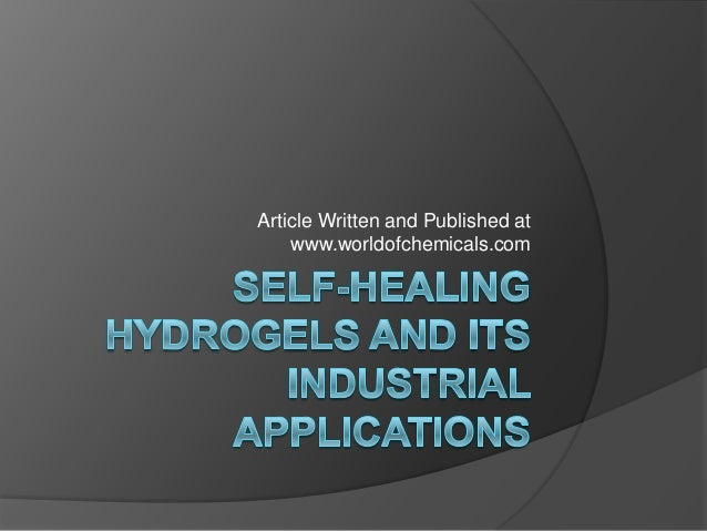 Hydrogels and its industrial applications| Article on Polymer Chemistry | Tissue Engineering