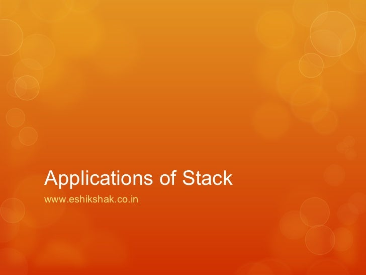 Applicationsofstack 110805072322-phpapp01