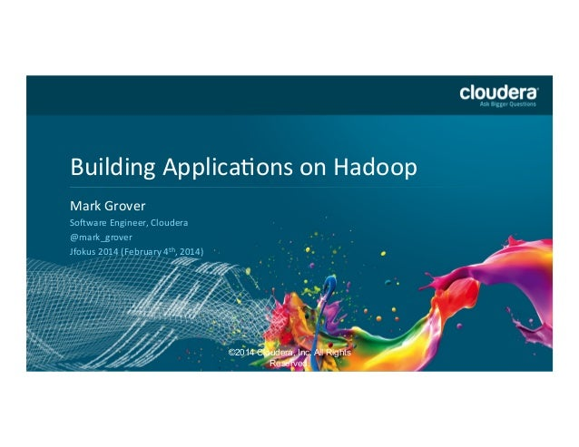 DO  NOT  USE  PUBLICLY   PRIOR  TO  10/23/12    Building  ApplicaCons  on  Hadoop   Headline  Goes...