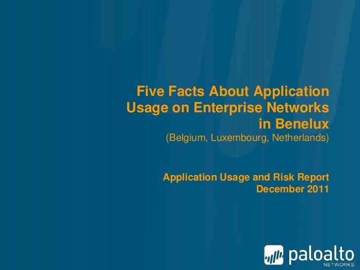 Five Facts About ApplicationUsage on Enterprise Networks                   in Benelux     (Belgium, Luxembourg, Netherland...