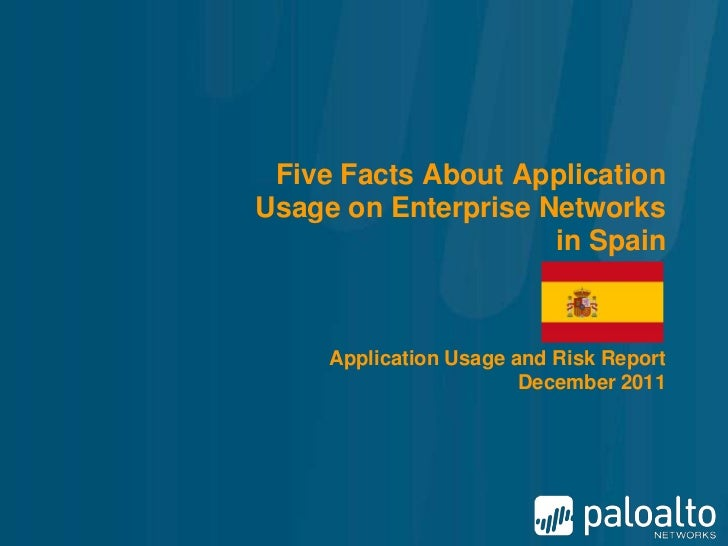 Palo Alto Networks Application Usage and Risk Report - Key Findings for Spain