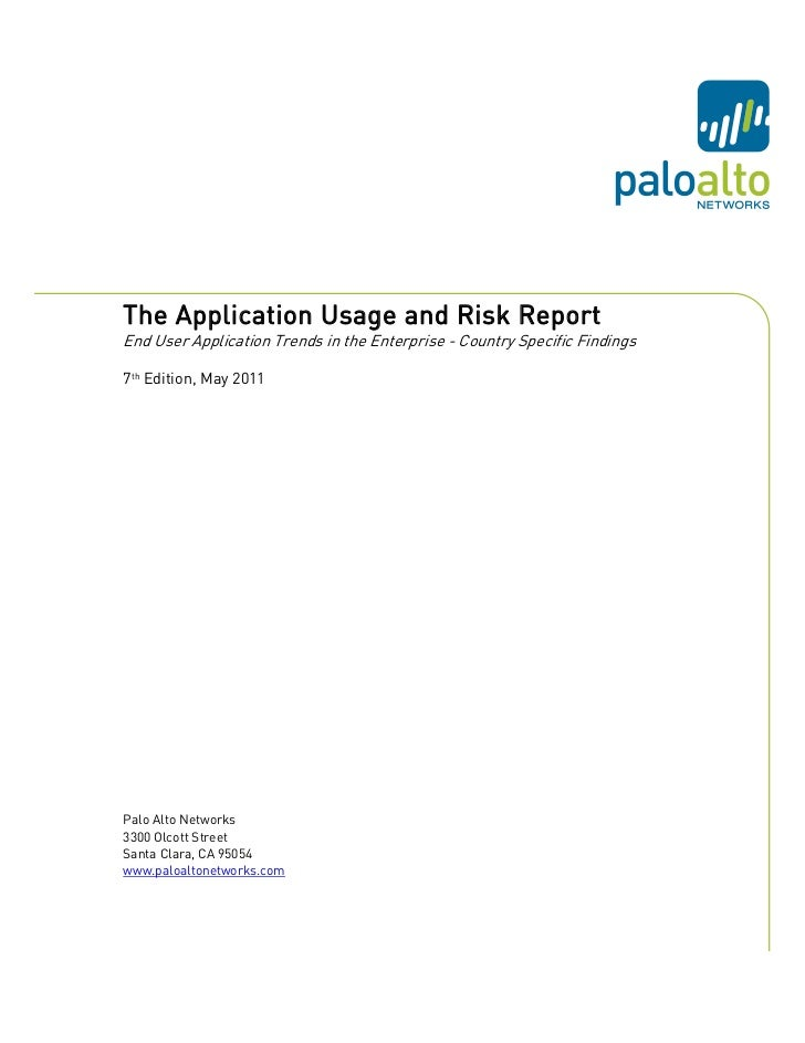 The Application Usage and Risk ReportEnd User Application Trends in the Enterprise - Country Specific Findings7th Edition,...