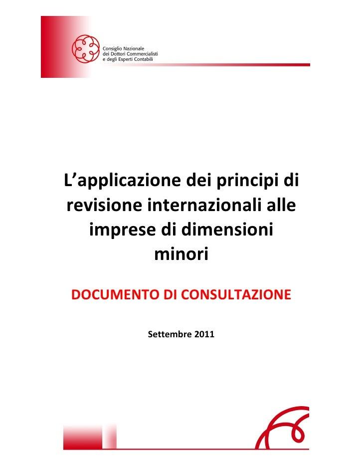 L'applicazione dei principi di revisione internazionali alle imprese di dimensioni minori | Ettore Colella @Slideshare