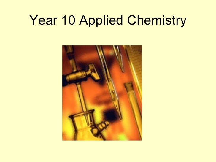 Year 10 Applied Chemistry