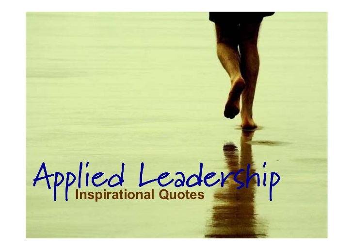 Applied Leadership Inspirational Quotes