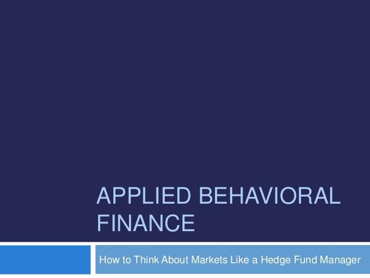 Applied behavioral finance