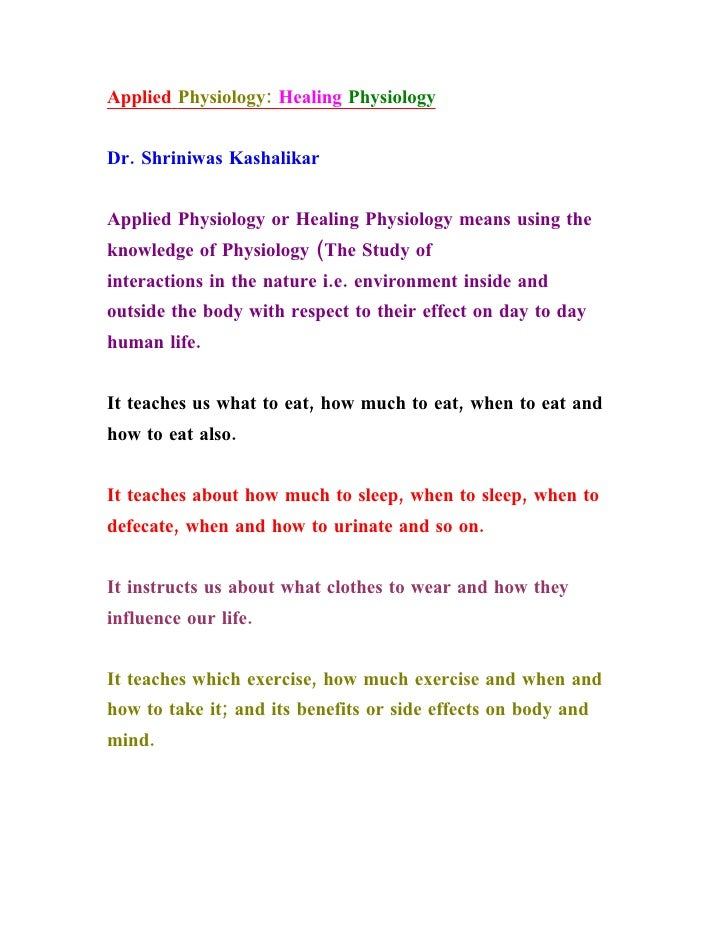Applied Physiology: Healing Physiology   Dr. Shriniwas Kashalikar   Applied Physiology or Healing Physiology means using t...