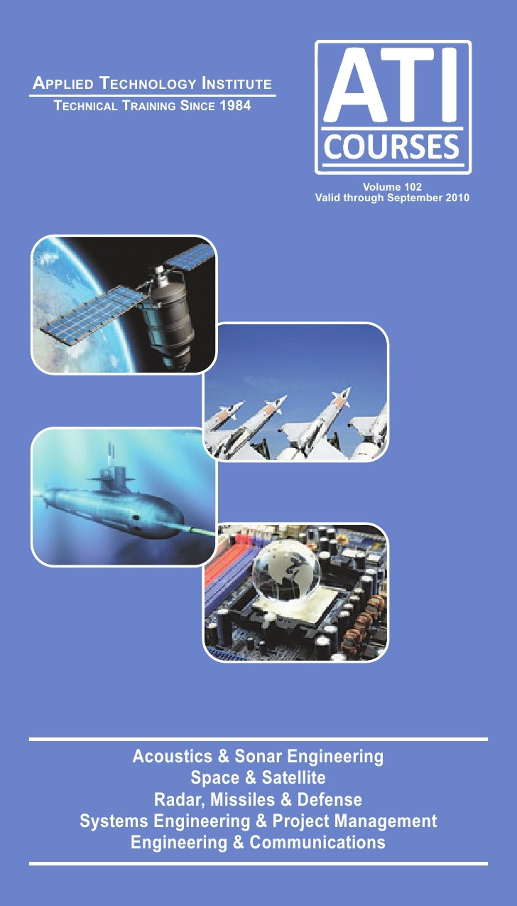 Applied Technology Institute Space Satellite Missile Defense Systems Engineering Technical Training Courses Catalog Vol102