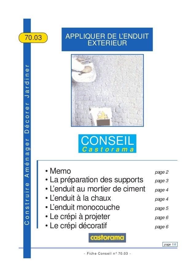 - Fiche Conseil n° 70.03 - page 1/6 ConstruireAménagerDécorerJardiner APPLIQUER DE L'ENDUIT EXTERIEUR 70.03 CONSEIL C a s ...