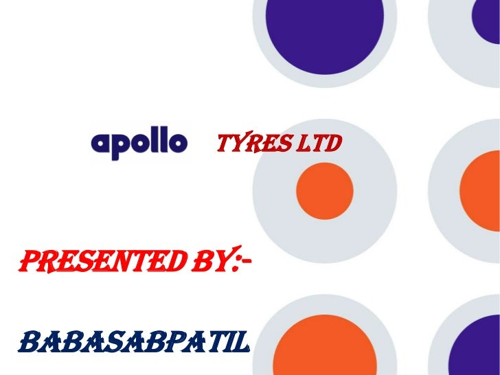 Tyres LtdPresented By:-BABASABPATIL