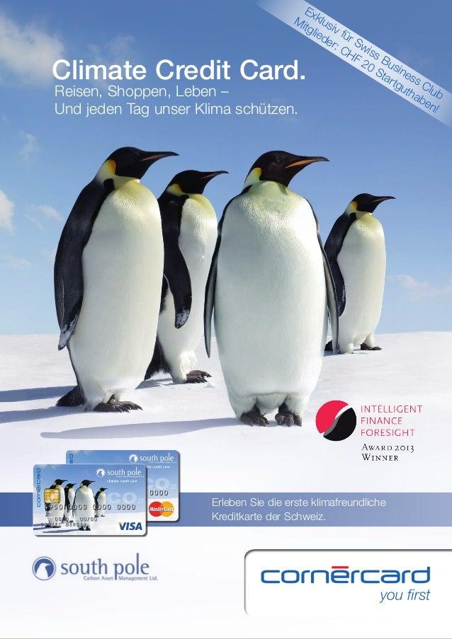 Ex Mi klus tgl iv ied für er: Sw CH iss F 2 Bu 0 S sin tar ess tgu C tha lub be n! schützen.  Climate Credit Card. Reisen,...