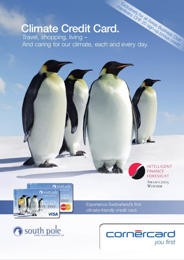Help to prevent climate change  – by using Switzerland's first climate-friendly credit card!