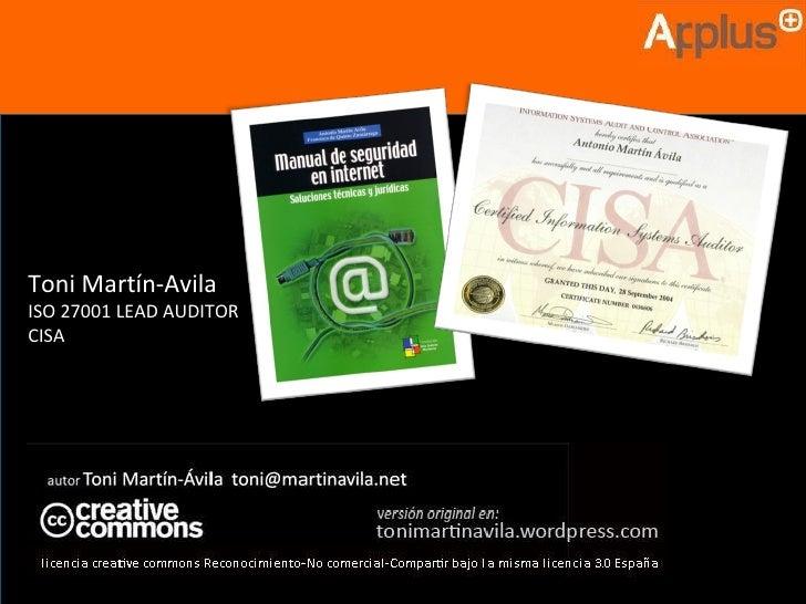 Toni Martín-Avila ISO 27001 LEAD AUDITOR CISA