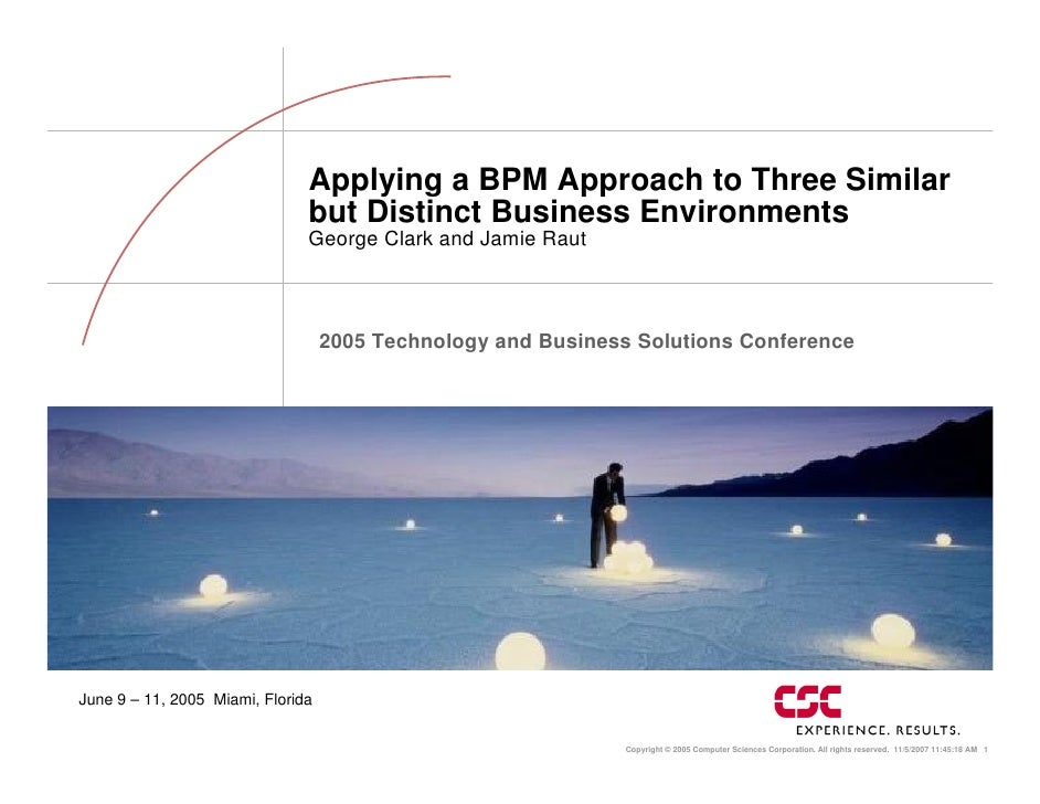 Applying a BPM Approach to Three Similar                                but Distinct Business Environments                ...