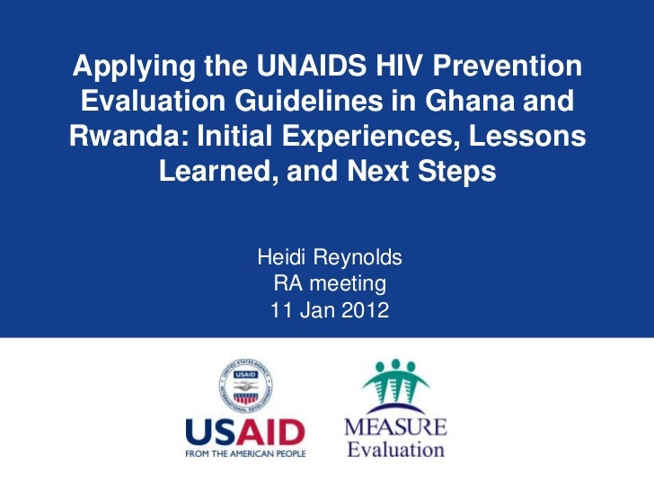 Applying the UNAIDS HIV Prevention Evaluation Guidelines in Ghana andRwanda: Initial Experiences, Lessons      Learned, an...