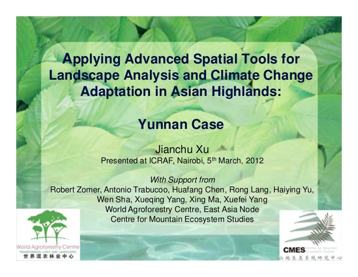 Applying advanced spatial tools for landscape analysis and climate change adaptationin asian highlands [read only]