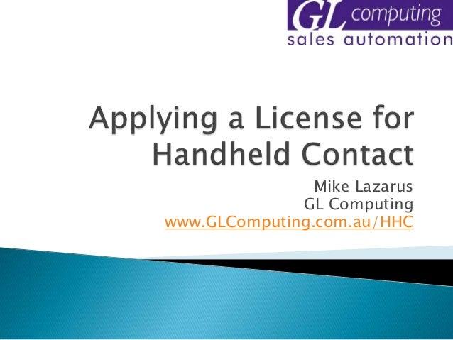 Mike Lazarus              GL Computingwww.GLComputing.com.au/HHC