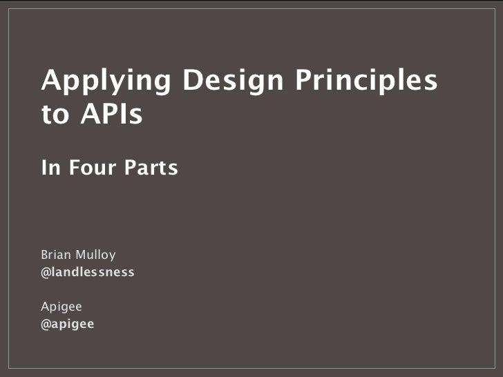 Applying Design Priciples to APIs - 1 of 4
