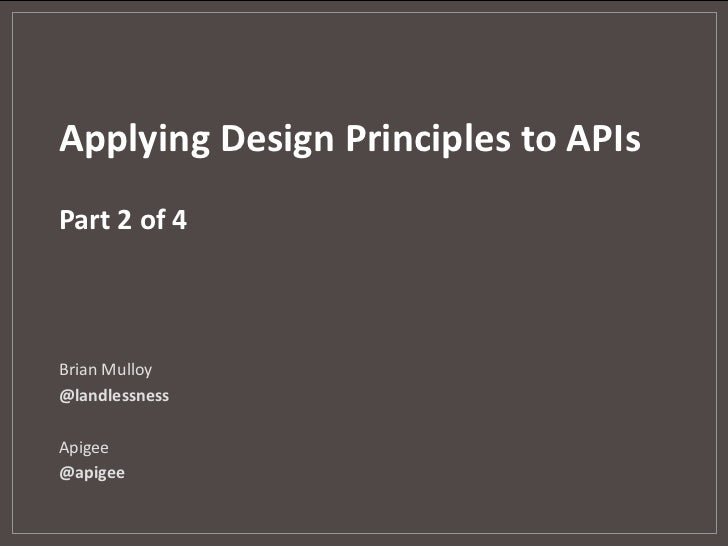 Applying Design Priciples to APIs - 2 of 4
